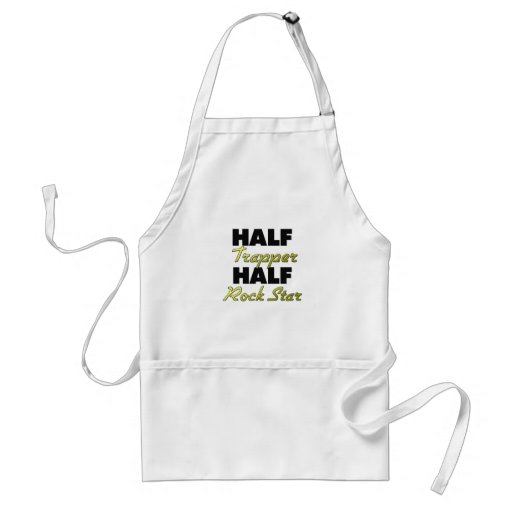Half Trapper Half Rock Star Apron