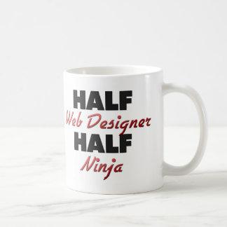 Half Web Designer Half Ninja Coffee Mug
