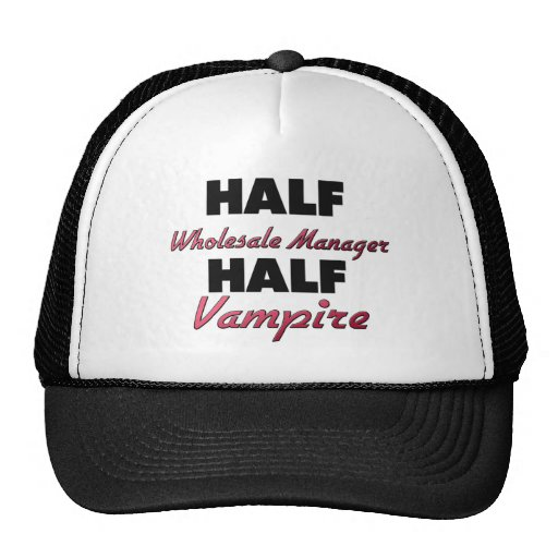 Half Wholesale Manager Half Vampire Mesh Hat