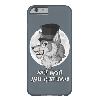 Half Wolf Half Gentleman Barely There iPhone 6 Case