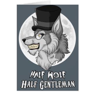 Half-Wolf Half-Gentleman Card