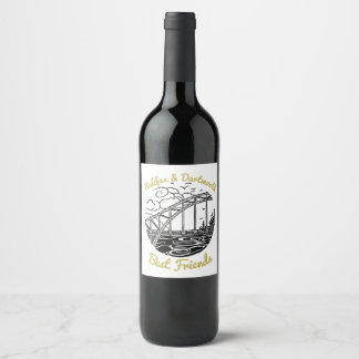 Halifax Dartmouth N.S. Best Friends wine label