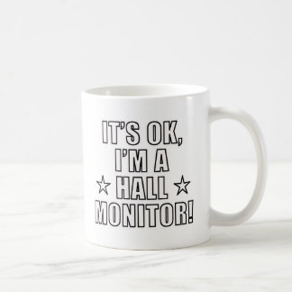 Hall Monitor Coffee Mug