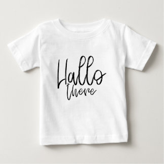 Hallo there talking words baby T-Shirt
