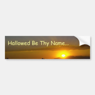 Hallowed Be Thy Name Bumper Sticker