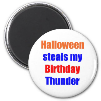 Halloween Birthday Thunder Magnet