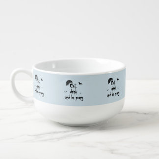 Halloween - Eat, drink and be scary Soup Mug