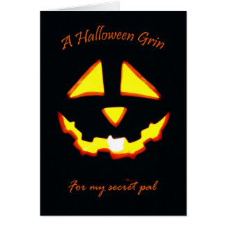 Halloween Grin for Secret Pal Greeting Card
