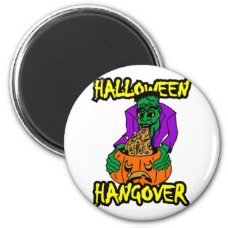 HALLOWEEN HANGOVER 2 INCH ROUND MAGNET