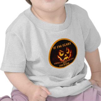 Halloween If I'm Scary Tee Shirts