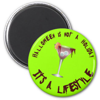Halloween is a Lifestyle Button Magnet