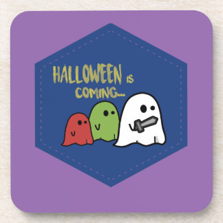 Halloween is coming coaster