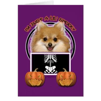Halloween - Just a Lil Spooky - Pomeranian Card