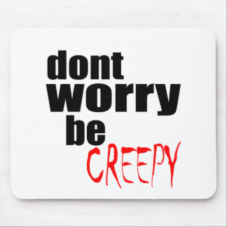 halloween october autumn dont worry creepy haunted mouse pad