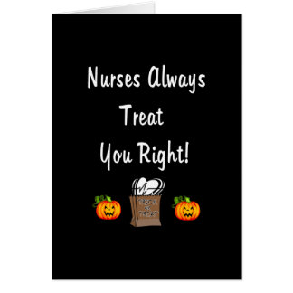 Halloween Treat For Nurses Card
