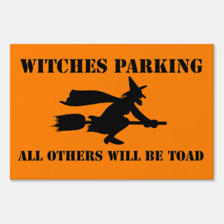 Halloween Witches Parking Humor Sign