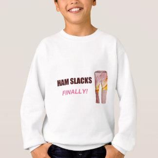 Ham Slacks, Finally - T-Shirt