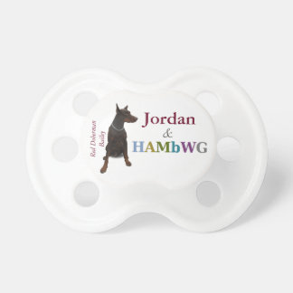 HAMbyWG Baby  Pacifier -Doberman Bailey