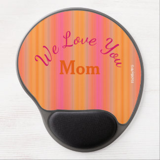 HAMbyWG - Gel Mouse Pad - We Love You Mom