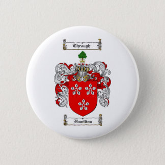 HAMILTON FAMILY CREST -  HAMILTON COAT OF ARMS 2 INCH ROUND BUTTON