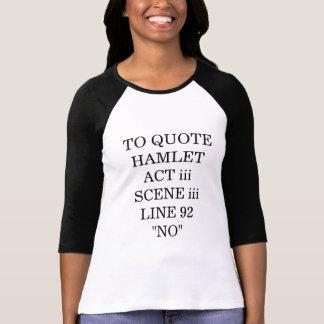 Hamlet dit NON T Shirts