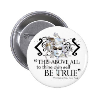 "Hamlet ""... own self be true ..."" Quote 2 Inch Round Button"