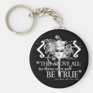 Hamlet own self be true Quote Keychain