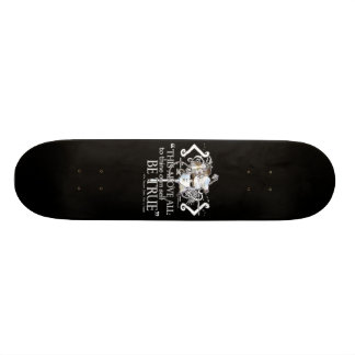 "Hamlet ""... own self be true ..."" Quote Skateboard Decks"