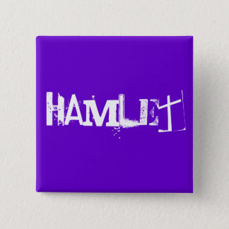 Hamlet - The Shakespeare Series 2 Inch Square Button