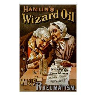 Hamlin's Wizard oil will cure your rheumatism Poster