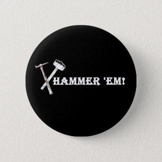 Hammer 'em! Funky Button