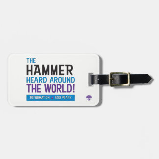 Hammer Heard Around the World Bag Tag