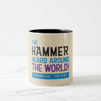 Hammer Heard Around World Two-Tone Coffee Mug