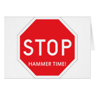 Hammer Time! Card