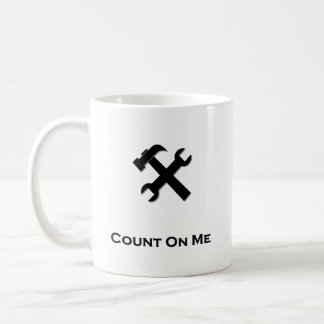Hammer Wrench Count On Me black Coffee Mug