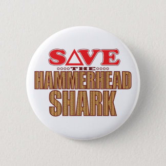 Hammerhead Shark Save 2 Inch Round Button