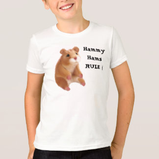 Hammy Hams RULE ! T-Shirt