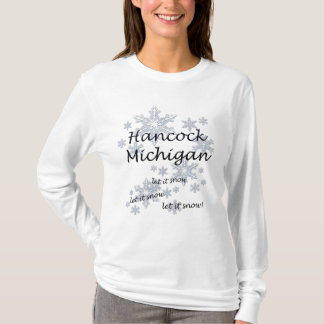 Hancock Michigan Snowflake Snow Ladies T-Shirt