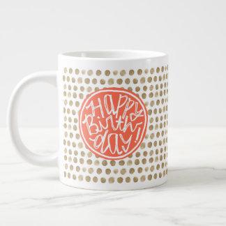 Hand Drawn Gold Polka Dot Pattern Happy Birthday Giant Coffee Mug
