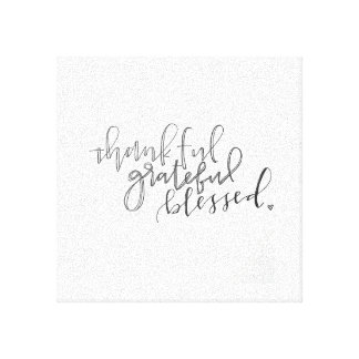 """Hand Lettered Canvas """"Thankful, Grateful, Blessed"""""""