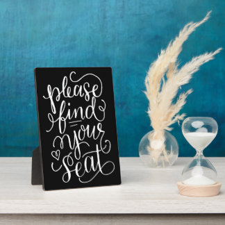 Hand Lettered Please Find Your Seat Sign Plaque