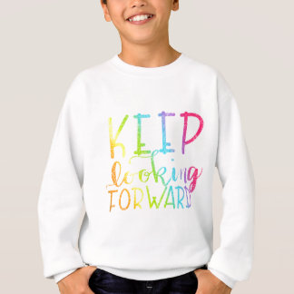 Hand Lettered Rainbow Keep Looking Forward Sweatshirt