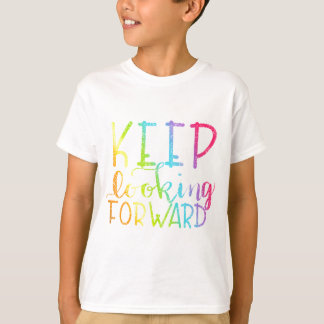 Hand Lettered Rainbow Keep Looking Forward T-Shirt