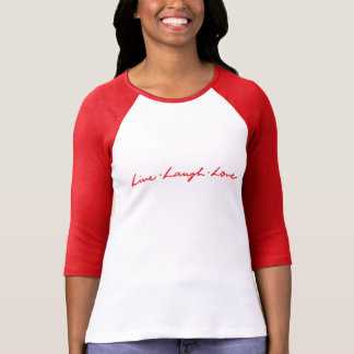 Hand Lettered Red Live Laugh Love T-Shirt