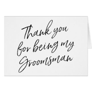 "Hand Lettered ""Thank you for being my groomsman"" Card"