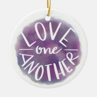 Hand-Lettered Watercolor Bokeh Love One Another Ceramic Ornament