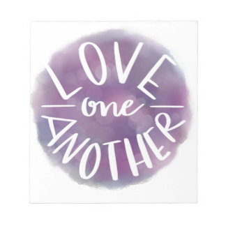 Hand-Lettered Watercolor Bokeh Love One Another Notepad