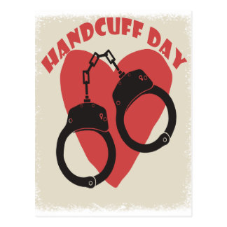 Handcuff Day - Appreciation Day Postcard