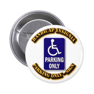 Handicap Insignia,Handicap sign,handicapped tag,ha Pinback Button