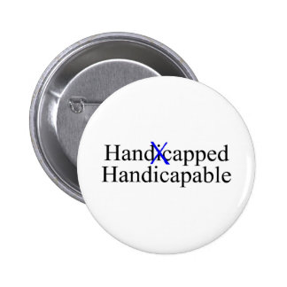 Handicapped Handicapable Pinback Button
